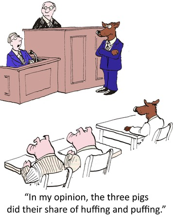 "This is an illustration of the three little pigs in a courtroom. The wolf appears to be accused of a crime and is being defended by another wolf. There is a caption at the bottom of the picture that says ""In my opinion, the three pigs did their share of huffing and puffing."""