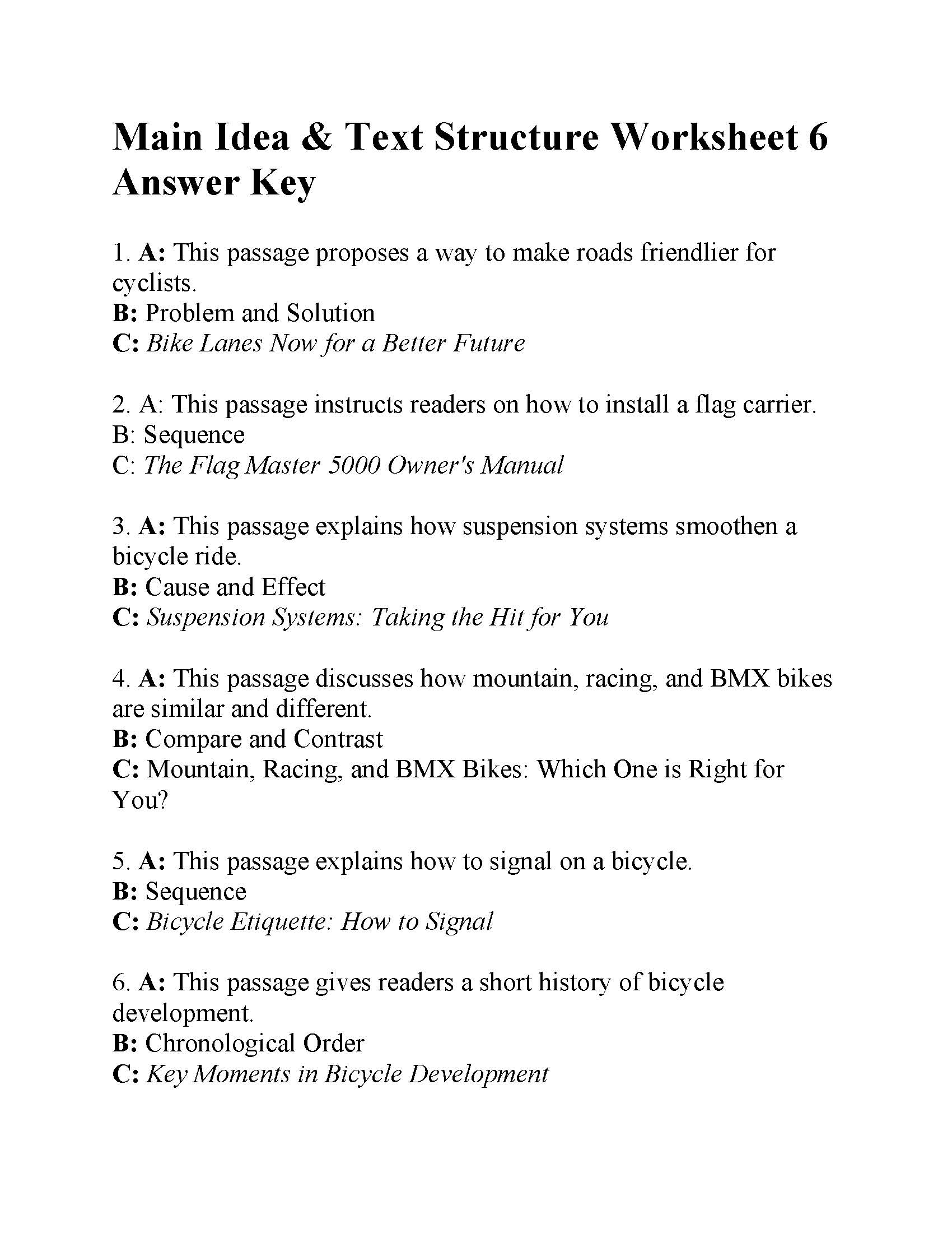 This is the answer key for the Main Idea and Text Structure Worksheet 6.