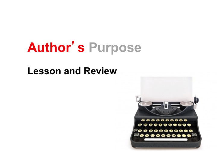 This is a preview image of Author's Purpose PowerPoint Lesson 3. Click on it to enlarge it or view the source file.